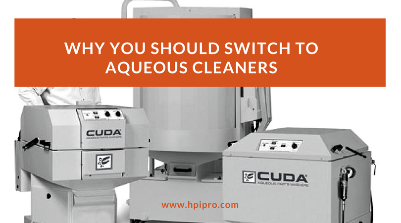 Why You Should Switch to Aqueous Cleaners